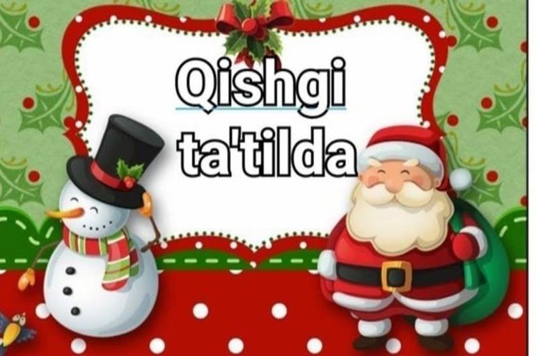 Qishki ta'tilni mazmunli o'tkazish uchun tavsiyalar