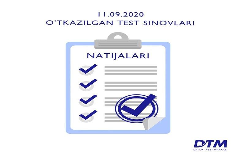 11-sentabr DTM test natijalari e'lon qilindi